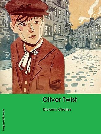 Dickens. Le avventure di Oliver Twist. (LeggereGiovane)