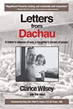Letters from Dachau: A father's witness of war, a daughter's dream of peace