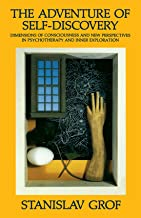 The Adventure of Self-Discovery: Dimensions of Consciousness and New Perspectives in Psychotherapy and Inner Exploration (SUNY Series in Transpersonal and Humanistic Psychology)