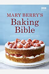 Mary Berry's Baking Bible: Over 250 Classic Recipes Kindle Edition
