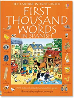 First Thousand Words in Spanish: With Internet-Linked Pronunciation Guide (English and Spanish...