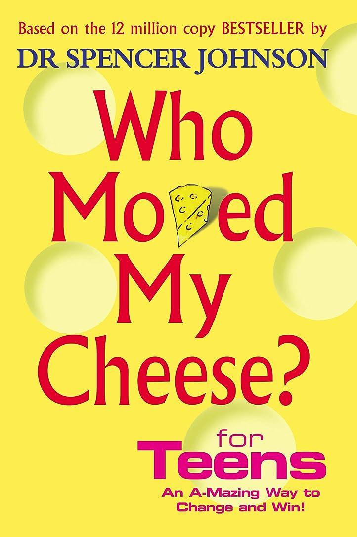 最大化するフレキシブルスイWho Moved My Cheese For Teens