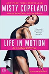 Life in Motion: An Unlikely Ballerina Kindle Edition