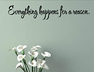 Vinyl Quote Me Everything Happens for a Reason. Vinyl Wall Saying Quote Words Decal
