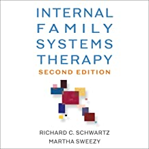 Internal Family Systems Therapy: Second Edition