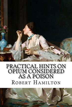 Practical hints on opium considered as a poison