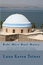 Rabi Meir Baal Hanes.: El santo judio hacedor de milagros