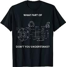 Funny Engineering T-Shirt - Mechanical Engineering T-shirt