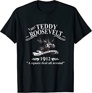 Teddy Roosevelt Shirt Bull Moose Party Campaign Tee