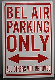 Motown Automotive Design Metal Street Sign BEL AIR Parking ONLY Belair 12 X 18 CAR HOT Rod Muscle CAR Wall Art Gift BAR Man CAVE Restaurant Shop Garage FITS Chevy 409 Gasser 55 56 57 Super Stock