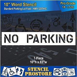 """Pavement Marking Stencils - 10 inch NO Parking Stencil - 10"""" x 82"""" x 1/8'' (128 mil) - Pro-Grade"""
