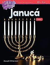 Arte y cultura: Janucá: Suma (Art and Culture: Hanukkah: Addition) (Spanish Version) (Arte Y Cultura/ Art and Culture) (Spanish Edition)