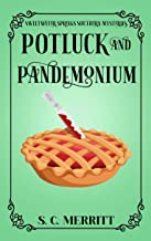 Potluck and Pandemonium (A Sweetwater Springs Southern Mystery Book 1)