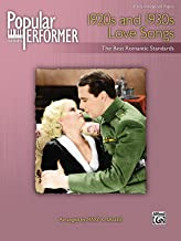 Popular Performer -- 1920s and 1930s Love Songs: The Best Romantic Standards (Popular Performer Series)