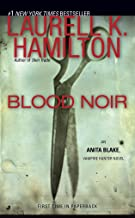 Blood Noir (Anita Blake, Vampire Hunter, Book 16)
