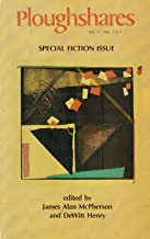 Ploughshares Fall 1985 Guest-Edited by James Alan McPherson and DeWitt Henry