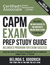 CAPM Exam Prep Study Guide: Belinda's All-in-One Program for Exam Success