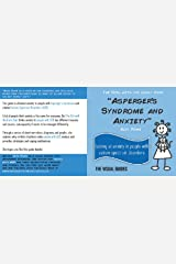 Asperger's Syndrome and Anxiety: by the girl with the curly hair (The Visual Guides Book 8) Kindle Edition