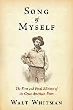 Song of Myself: The First and Final Editions of the Great American Poem