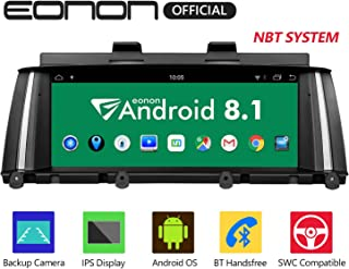 Eonon Android 8.1 Car Stereo, Car Radio with 8.8 inch IPS display Screen Support Android Auto, Carplay, Applicable to BMW X3 F25/X4 F26(2014-2016)NBT Compatible With iDrive System Head Unit- GA9205NB
