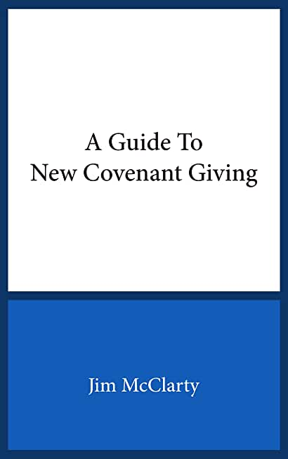 A Guide to New Covenant Giving (English Edition)