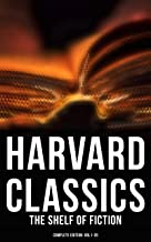 Harvard Classics: The Shelf of Fiction - Complete Edition: Vol.1-20: The Great Classics of World Literature: Notre Dame de...