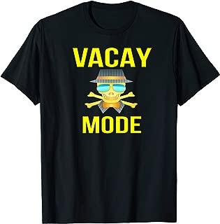 VACAY MODE - PIRATE SKULL CROSSBONES SUNGLASSES VACATION - T-Shirt