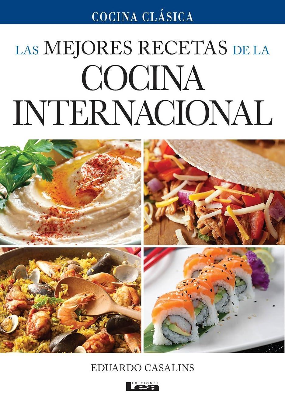Las mejores recetas de la cocina internacional (Spanish Edition)