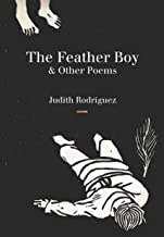 The Feather Boy: & Other Poems