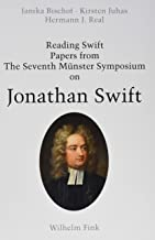 Reading Swift: Papers from The Seventh Münster Symposium on Jonathan Swift