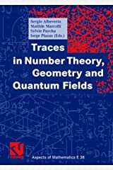 Traces in Number Theory, Geometry and Quantum Fields: 38 (Aspects of Mathematics) Tapa dura