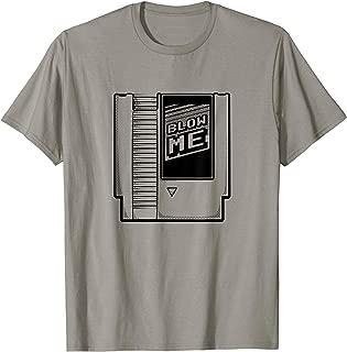 Blow Me | Old School Video Gamer | Old School NES T-shirt
