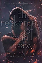 The Reckoning of Noah Shaw (2) (The Shaw Confessions)