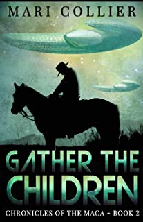Gather The Children (Chronicles of the Maca)