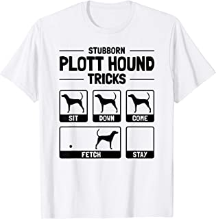Hilarious Plott Hound Dog Owner Meme Dog Training Tee