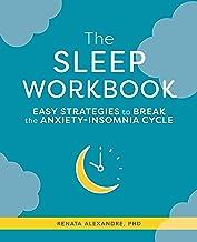 The Sleep Workbook: Easy Strategies to Break the Anxiety-Insomnia Cycle best Sleep Disorders Books