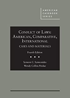 Conflict of Laws: American, Comparative, International, Cases and Materials (American Casebook Series)