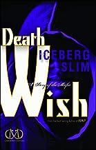 Death Wish: A Story of the Mafia
