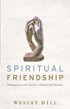 spiritual friendship wesley hill