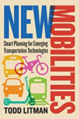 New Mobilities: Smart Planning for Emerging Transportation Technologies (English Edition) Format Kindle