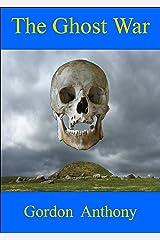 The Ghost War (Calgacus Book 7) Kindle Edition
