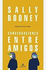 Conversaciones entre amigos (Spanish Edition) Format Kindle