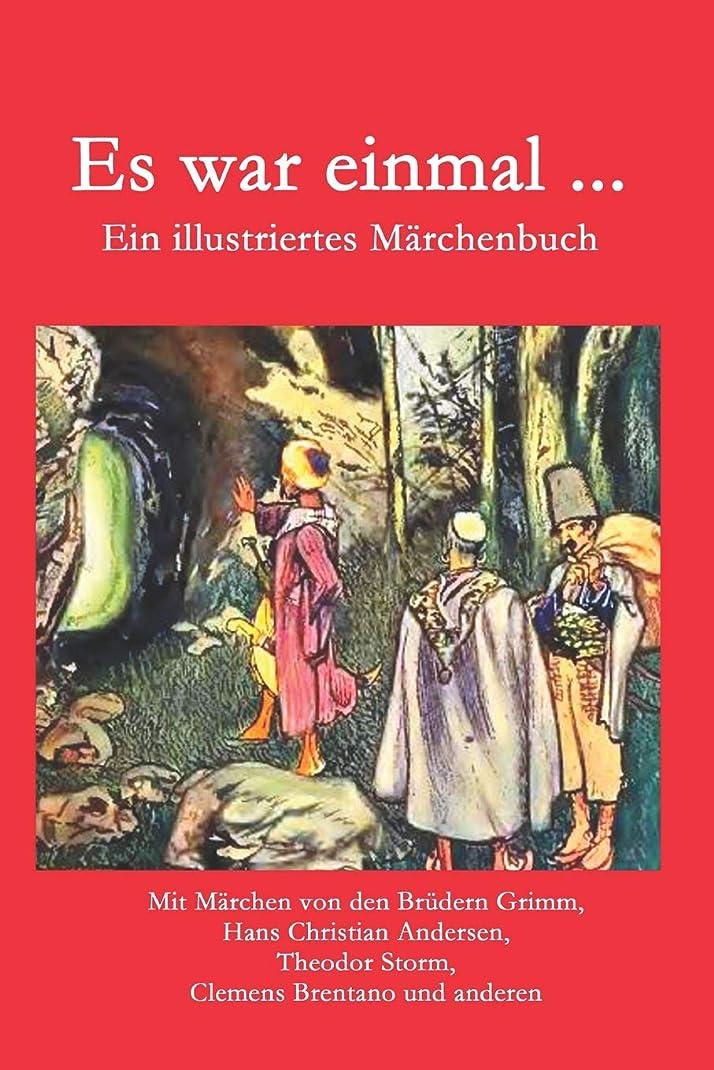 重々しい重要被るEs war einmal ...: Ein illustriertes Maerchenbuch
