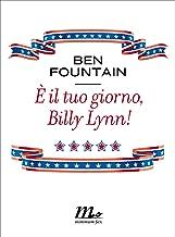 È il tuo giorno, Billy Lynn! (Italian Edition)