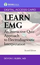 Learn EMG, Second Edition: An Interactive Quiz Approach to Electrodiagnostic Interpretation