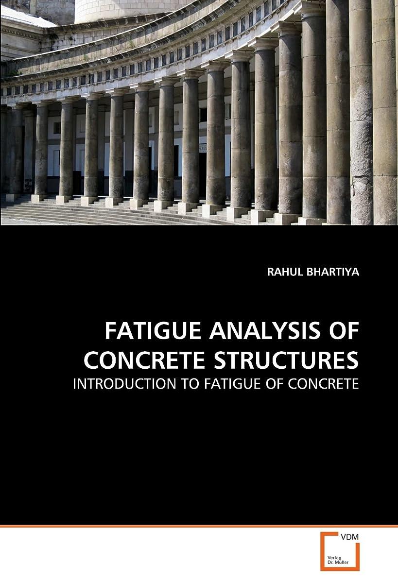 台風ふけるサーカスFatigue Analysis of Concrete Structures