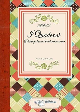 I Quaderni: Dal silenzio il canto: storie di mutismo selettivo