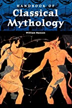 Handbook of Classical Mythology (World Mythology)