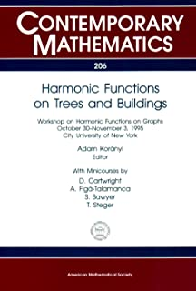 Harmonic Functions on Trees and Buildings: Workshop on Harmonic Functions on Graphs, October 30-November 3, 1995, City University of New York (Contemporary Mathematics)
