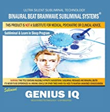 Genius Iq: Combination of Subliminal & Learning While Sleeping Program (Positive Affirmations, Isochronic Tones & Binaural...